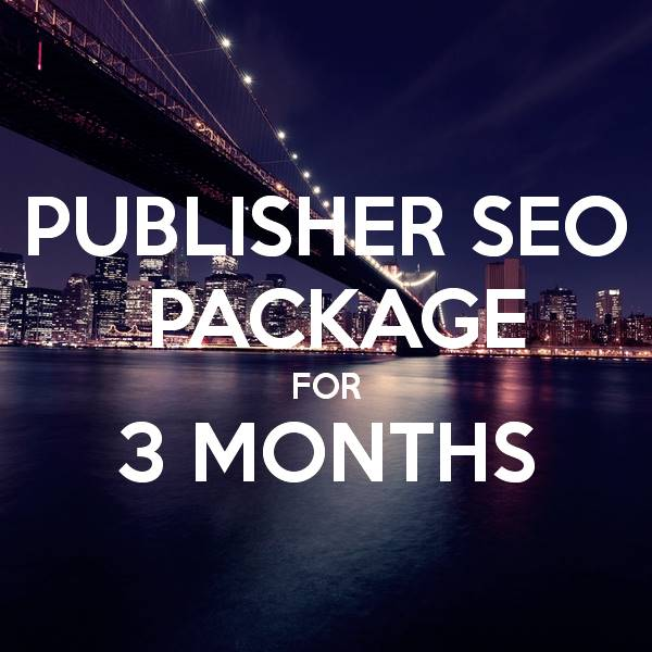 Publisher SEO Package 3 Months