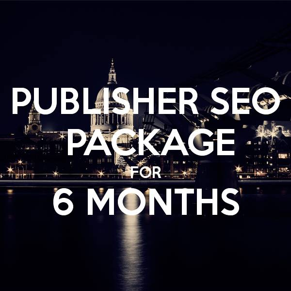 Publisher SEO Package 6 Months