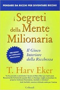 i segreti della mente milionaria recensione, i segreti della mente milionaria pdf, i segreti della mente milionaria download, padre ricco padre povero, i segreti della mente milionaria frasi