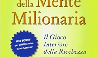 I segreti della mente milionaria recensione, audiolibro de i segreti della mente milionaria, i segreti della mente milionaria download