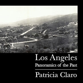 Los Angeles - Panoramics of the Past