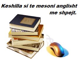 Keshilla si te mesoni anglisht me mire dhe pa u lodhur shume.