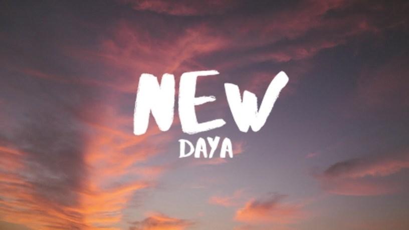 Daya - New (Lyric) song