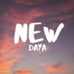 Daya - New (Lyric) song