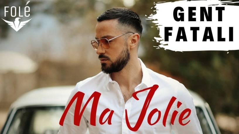 gent fatali - my jolie tekste shqip tekste kengesh muzike shqip