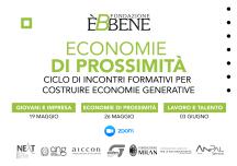 Economie di Prossimità, dal 19 maggio le 3 giornate formative di Èbbene per costruire economie generative