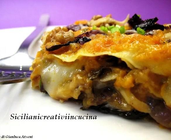 Lasagne vegetariane con zucca, radicchio, noci e taleggio. Buone e diverse dal solito. Cremose ma senza besciamelle, con tante verdure di stagione.