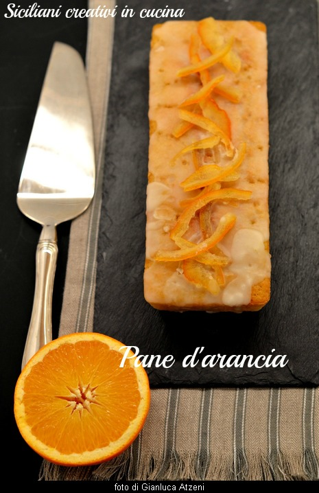 Pan d\'arancia: dalla Sicilia un dolce fatto con le arance intere, buonissimo e profumato.