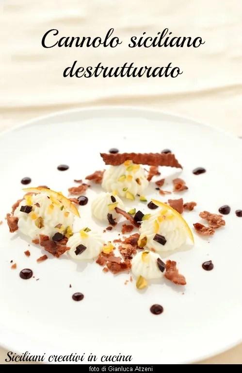 Variazione Di Cannolo Siciliano Siciliani Creativi In Cucina