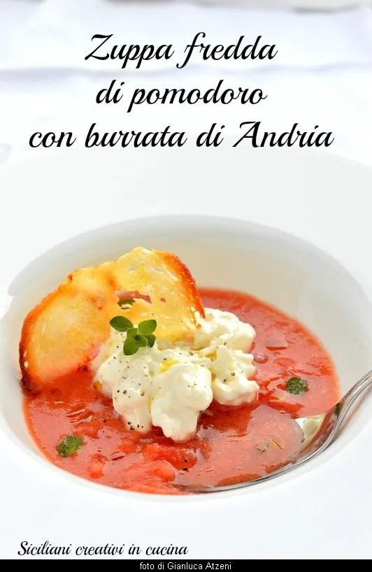 Soupe de tomate froide avec Andria di burrata