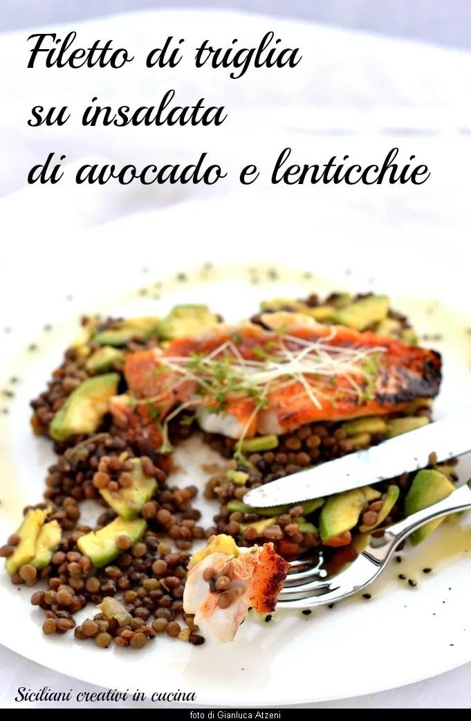 Filet von der Rotbarbe auf Avocadosalat und Linsen: eine Vorspeise von Meer kreativ