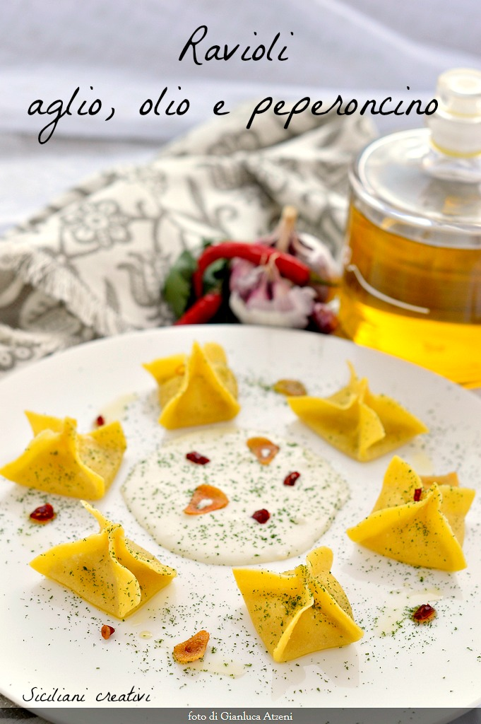 The ravioli garlic, Olio e peperoncino: gourmet review of a great Italian classic