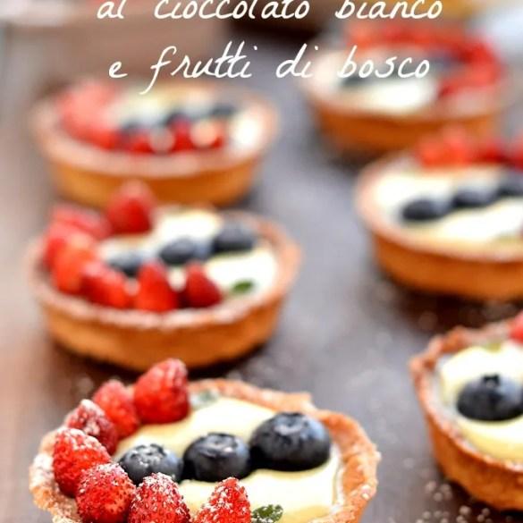 Tartellette al cioccolato bianco con frutti di bosco: ricetta facilissima