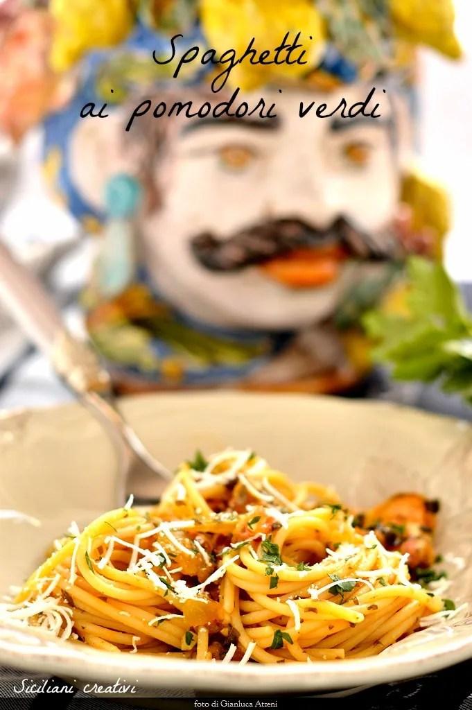 Spaghetti ai pomodori verdi
