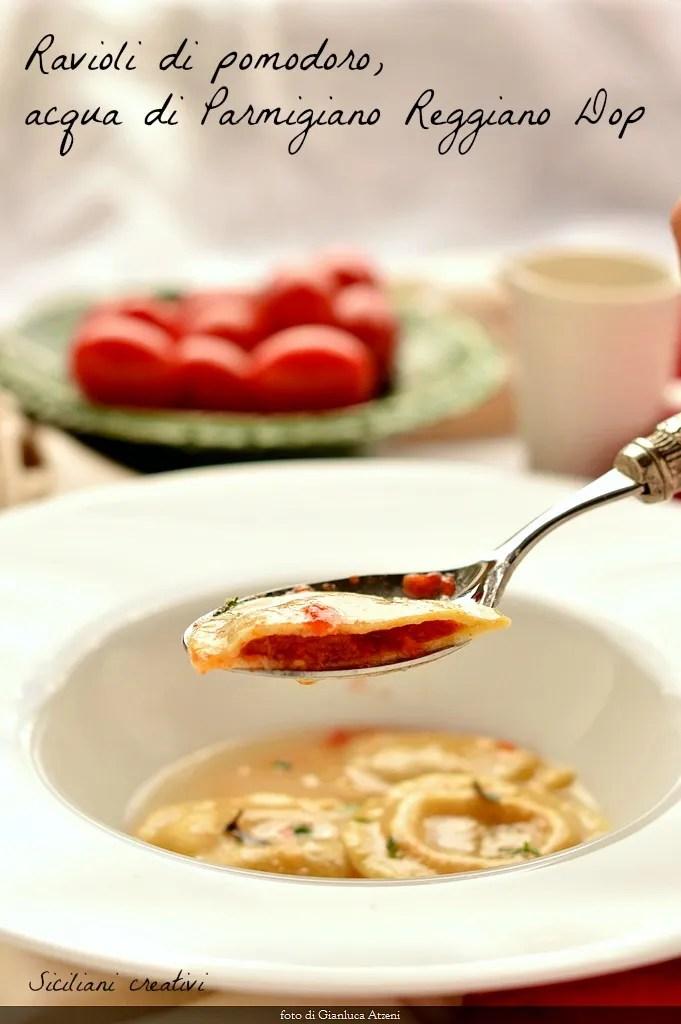 Tomato ravioli in water of Parmigiano Reggiano cheese