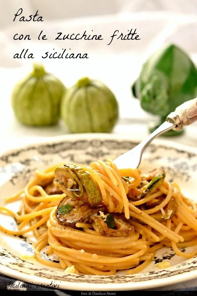 Pâtes aux courgettes frites sicilienne