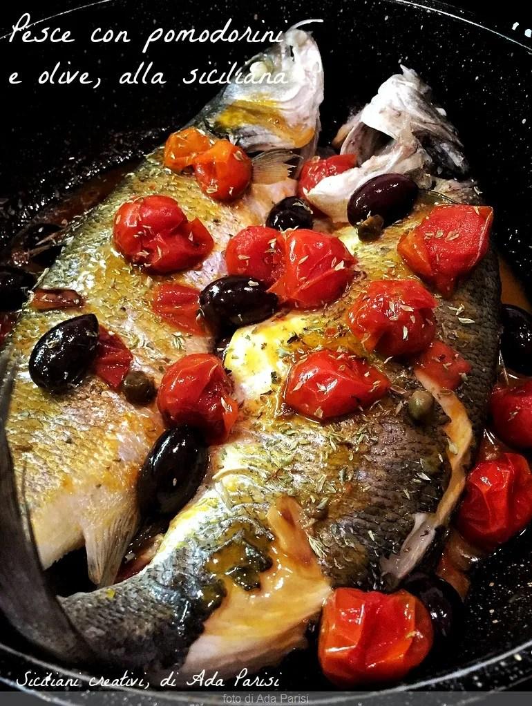Pesce Con Pomodorini E Olive Alla Siciliana Siciliani Creativi In
