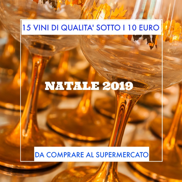 Christmas: 15 wines under 10 euro to buy at the supermarket