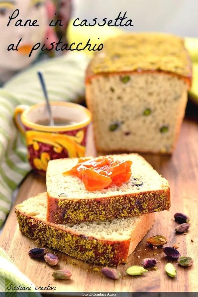 Pane in cassetta al pistacchio