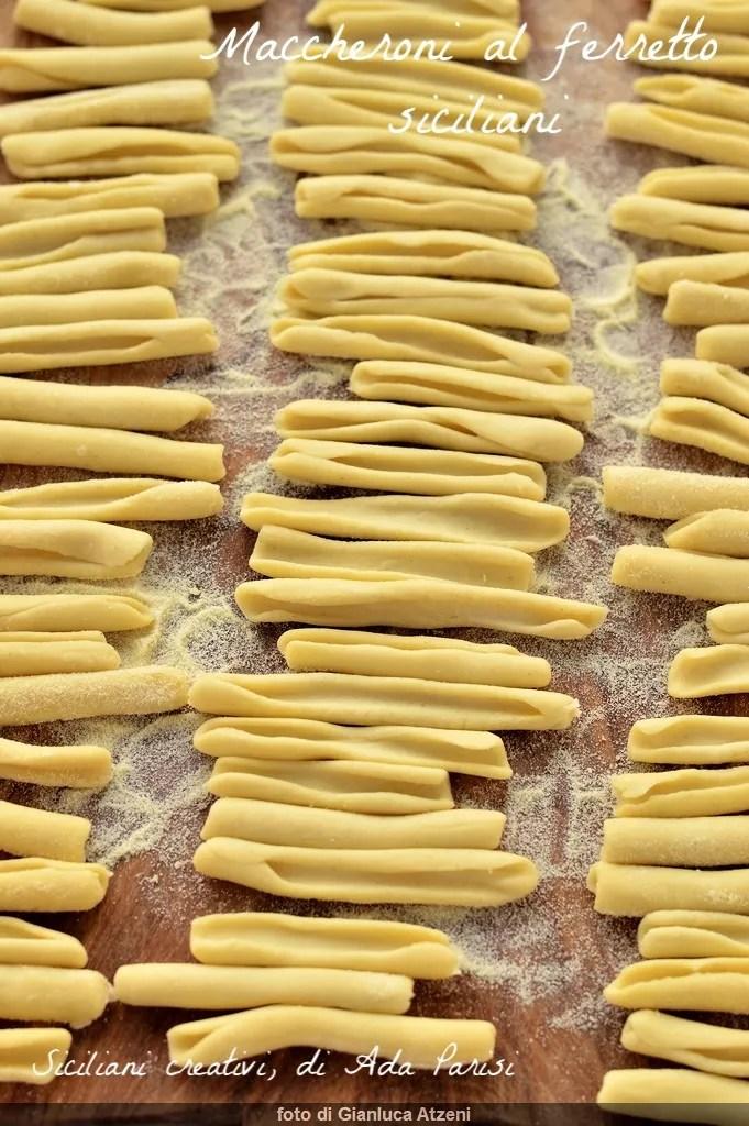 Maccheroni siciliani al ferretto fatti in casa