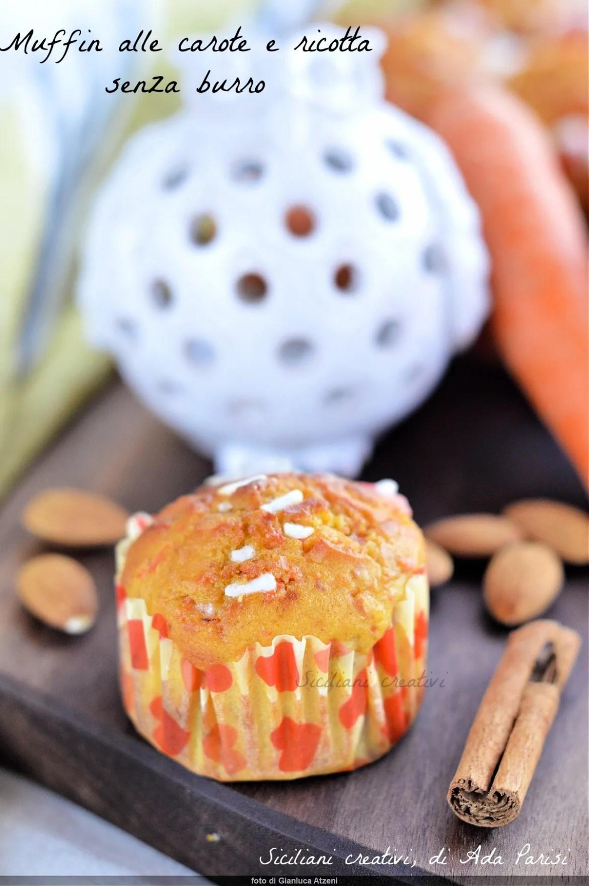 Muffin carote e ricotta senza burro