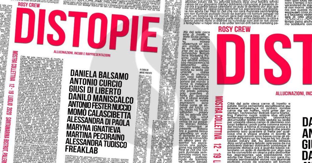 """Palermo: pittura, scultura e illustrazione nella mostra """"Distopie"""" del collettivo Rosy Crew"""