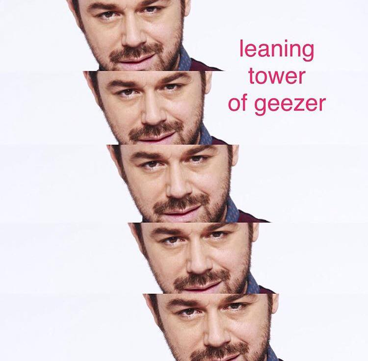 Danny Dyer Is King Of The Memes And King Of The Geezers