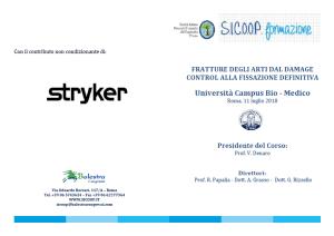 Roma, 11 luglio 2018 - FRATTURE DEGLI ARTI DAL DAMAGECONTROL ALLA FISSAZIONE DEFINITIVA