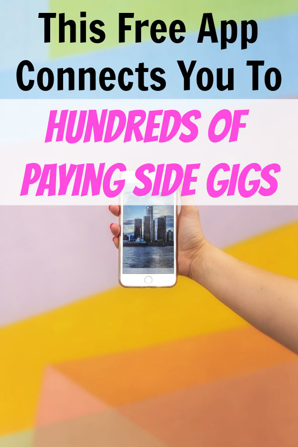 this free app connects you to hundreds of paying side gigs