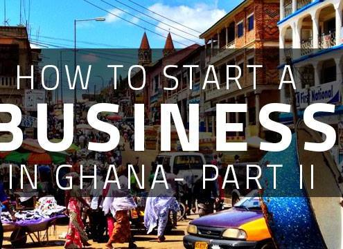 START A BUSINESS IN GHANA
