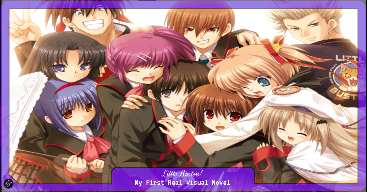 Little Busters! – My First Real Visual Novel
