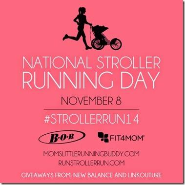 Stroller Running Day