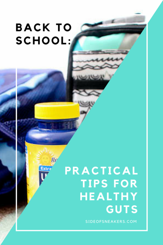 Practical ways to keep your kids' guts healthy during the back to school season from a mom and dietitian. AD