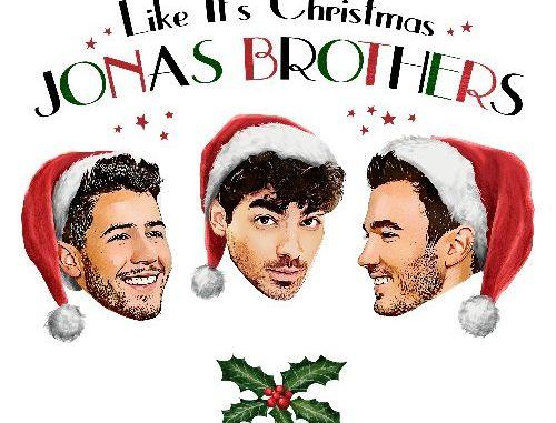 "JONAS BROTHERS RELEASE NEW ORIGINAL HOLIDAY CLASSIC ""LIKE IT'S CHRISTMAS"""