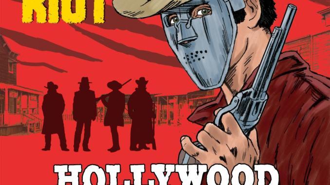 "QUIET RIOT Release New Album ""Hollywood Cowboys"""