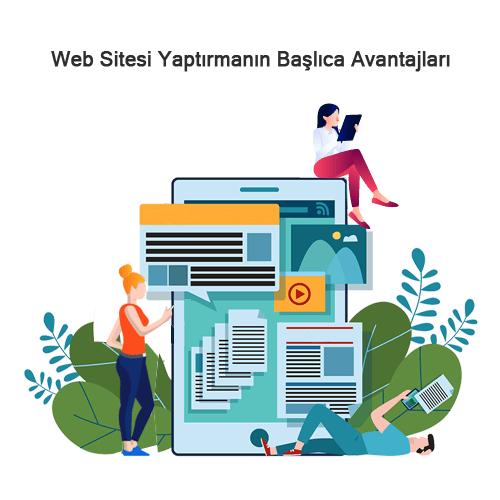 Web Sitesi Yaptırmanın Başlıca Avantajları