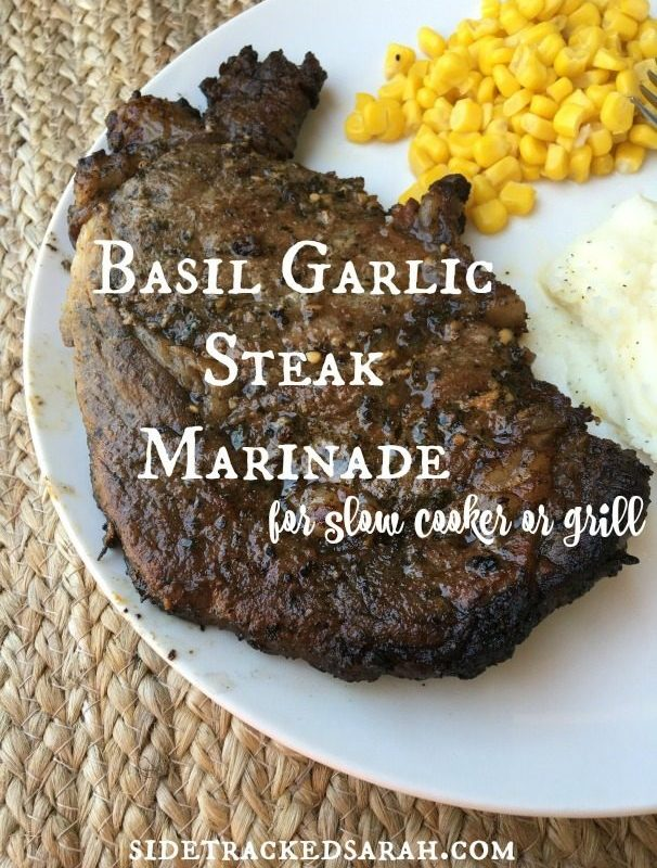Basil & Garlic Steak Recipe for Slow Cooker or Grill