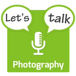 Let's Talk Photography – Ep.49 – Family Photos