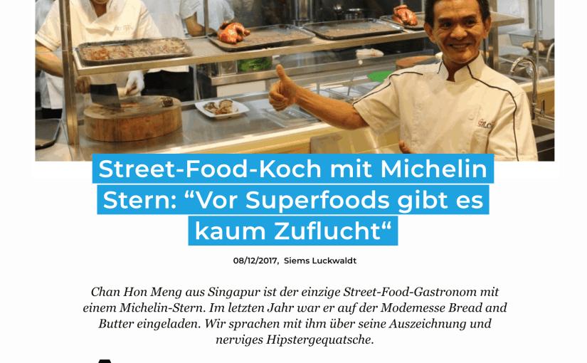 Interview: Chan Hon Meng, Michelin-Streetfood (für Business-Punk.com)