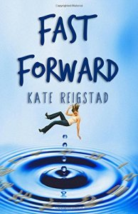 Fast Forward by Kate Reigstad