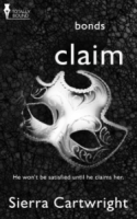 Claim, BONDS Series