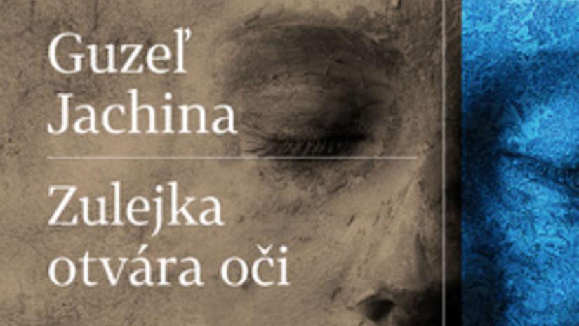 Guzeľ Jachina: Zulejka otvára oči
