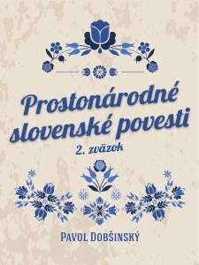 prostonarodne-slovenske-povesti-pavol-dobsinsky