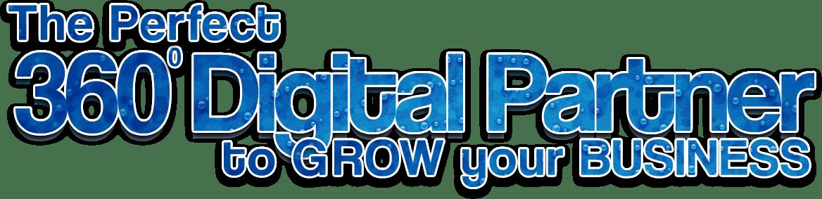 The Perfect 360 degree Digital Partner