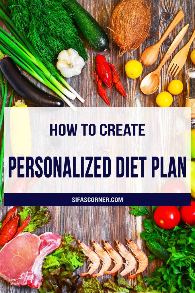 how to create personalized diet plan