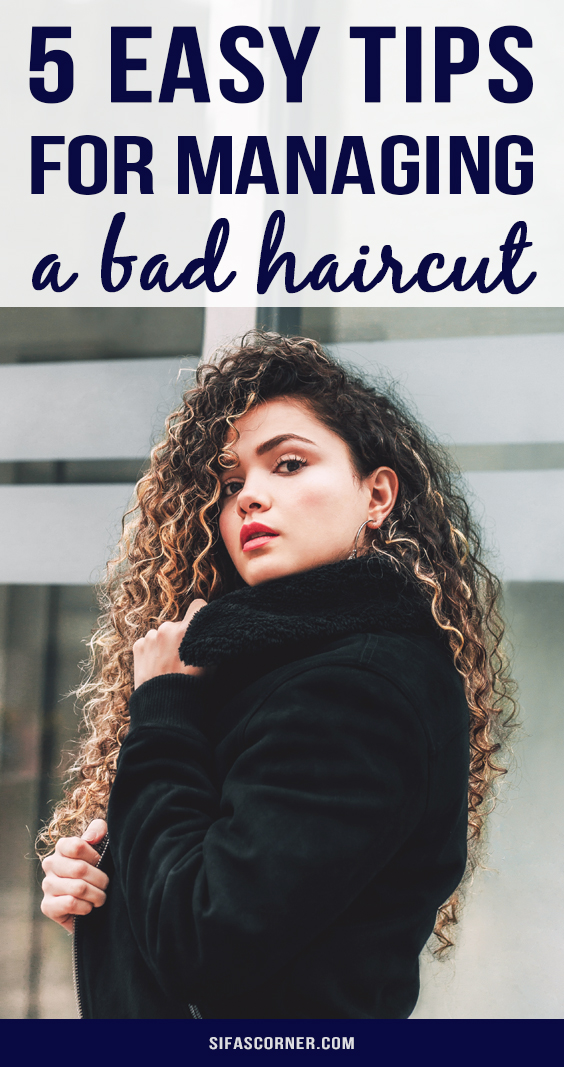 Tips for Managing A Bad Haircut