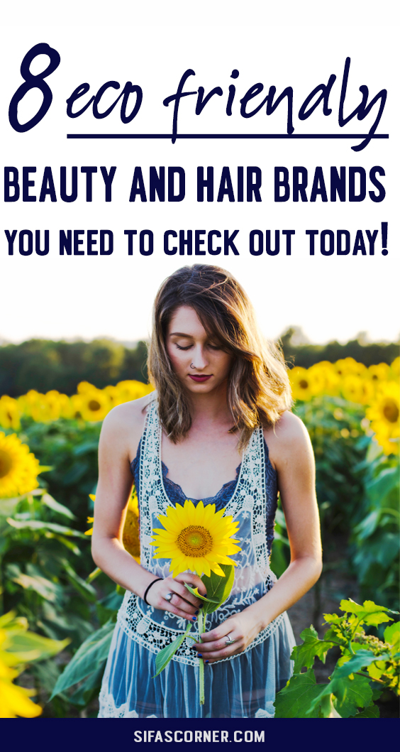 Eco Friendly-Beauty-Hair-Makeup-Brands-SIfa's Corner