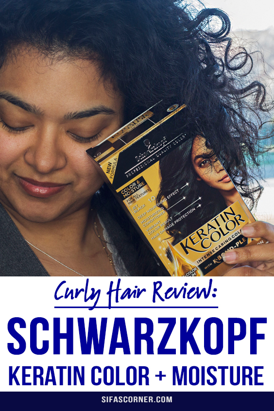 review of Schwarzkopf Keratin Color + Moisture hair color on curly hair