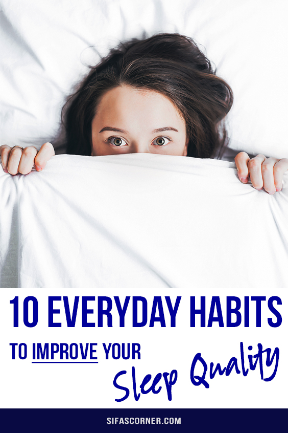 simple everyday habits for better sleep