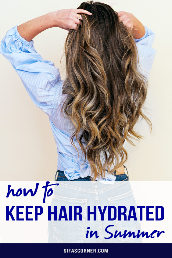 how to keep hair hydrated in summer
